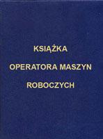 książka operatora maszyn roboczych